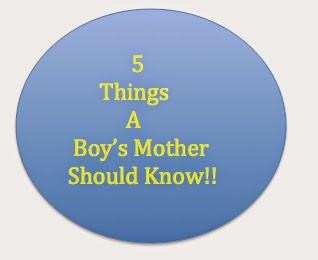5- Things- A- Boy's- Mother- Should- Know