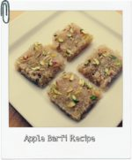 Apple Barfi Recipe- Rakhi Special