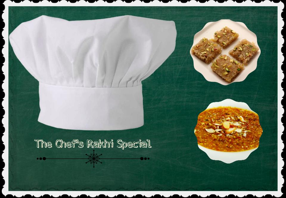 The Chef's Rakhi Special Recipes