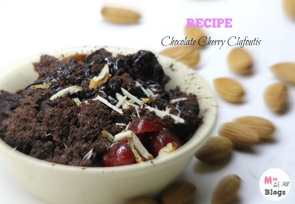 Recipe : Chocolate Cherry Clafoutis