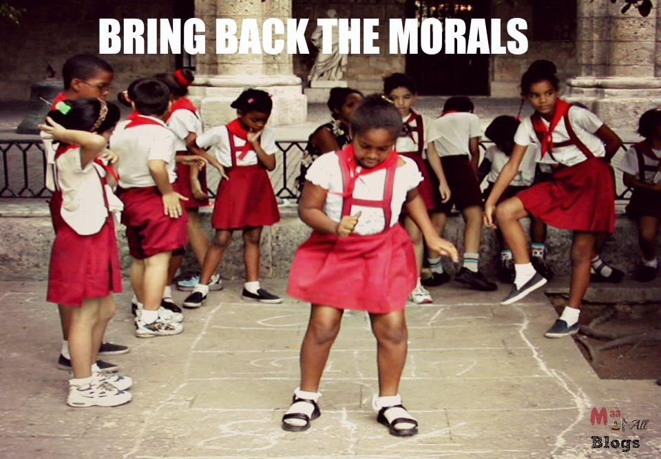 Bring Back The Morals : Moral Science In Schools
