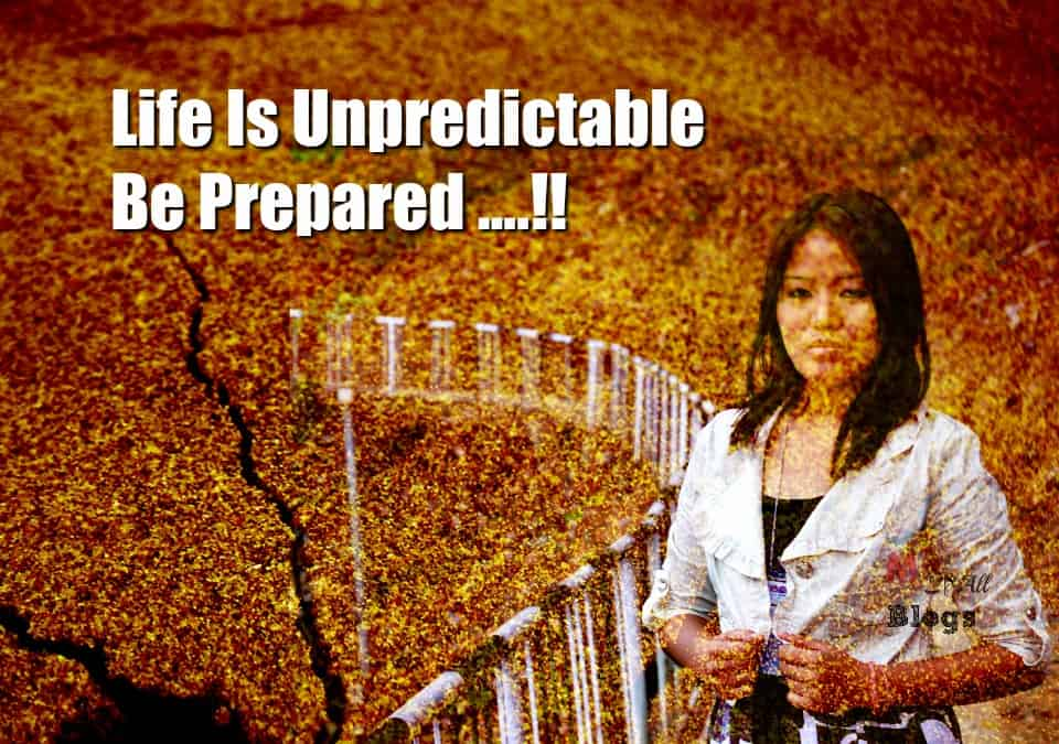 Life is unpredictable be prepared- khud ko kar buland