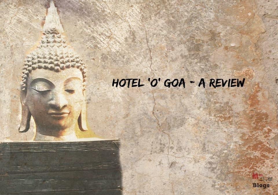 Hotel O goa review