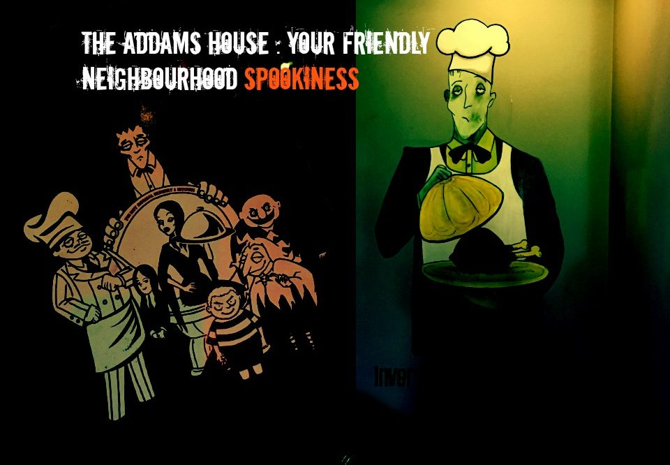 The Addams House : Your Friendly Neighbourhood Spookiness