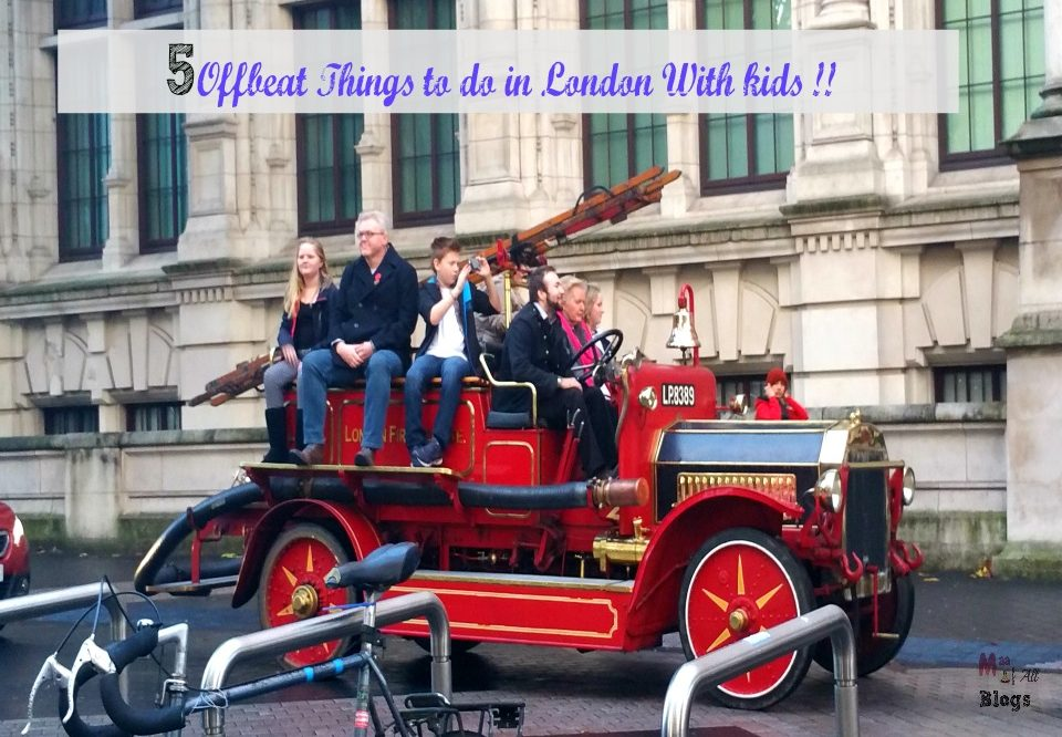 5 Offbeat Things You Can Do With Kids In And Around London