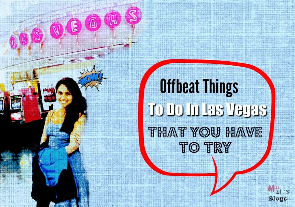 7 Unique Things To Do In Las Vegas That You Have To Try