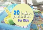 20 Indoor Activities For Kids On A Rainy Day