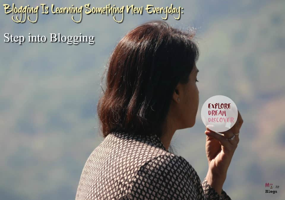 -Blogging Is Learning Something New Everyday