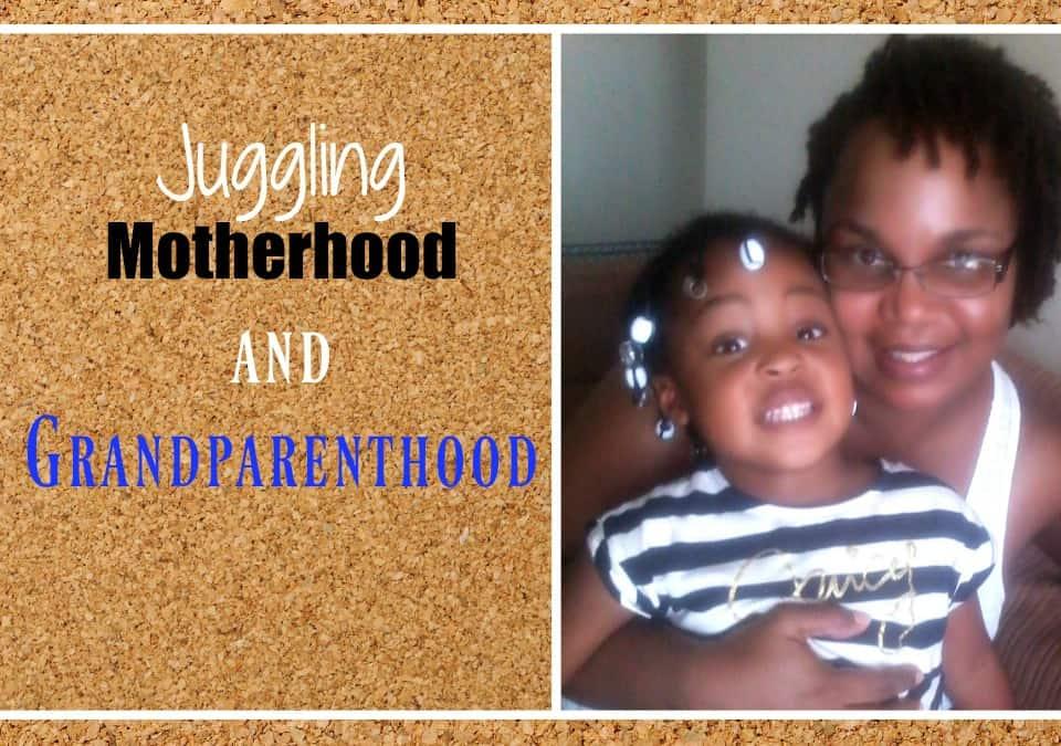 4-tips-to-juggling-motherhood-and-grandparenthood