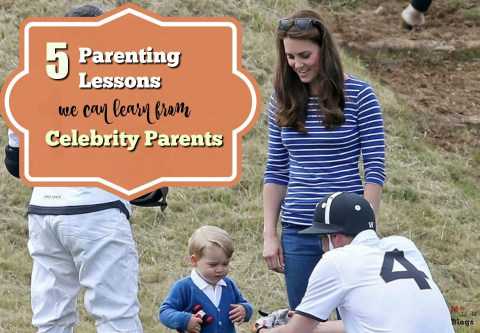 5 Parenting Lessons We Can Learn From Celebrity Parents