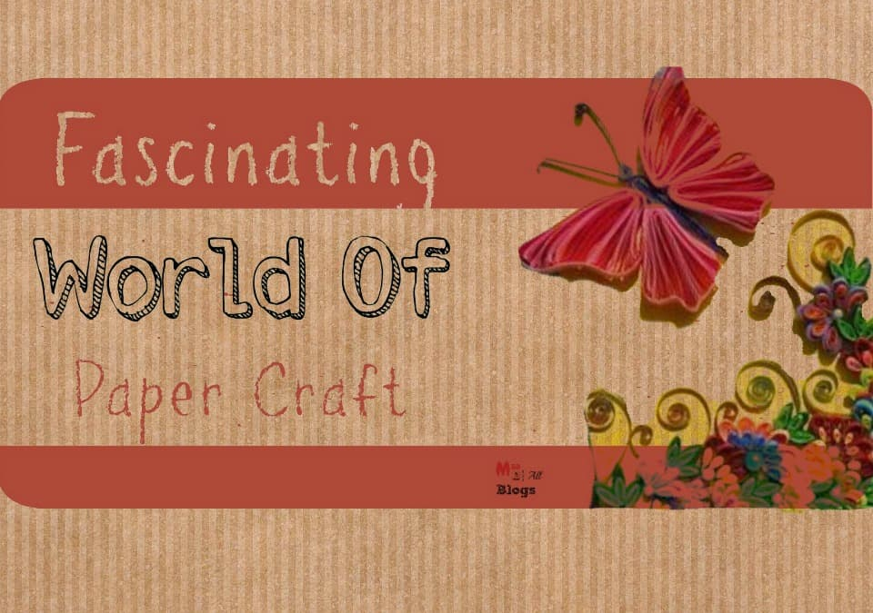 fascinating-world-of-paper-craft