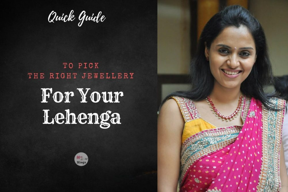 The Quick Guide To Pick The Right Jewellery For Your Lehenga!