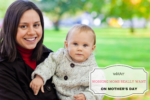 What Working Moms Really Want For Mother's Day