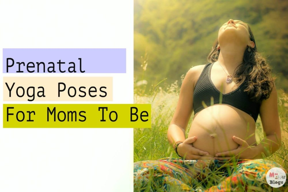 Prenatal Yoga Poses For Moms To Be