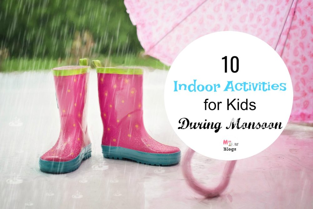 10 Indoor Activities for Kids During Monsoon
