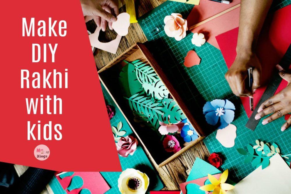 Make DIY Rakhi with kids