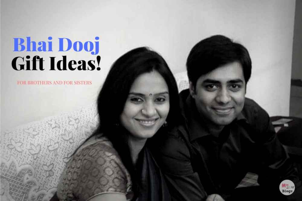 Bhai Dooj Gift Ideas: For Brothers And For Sisters