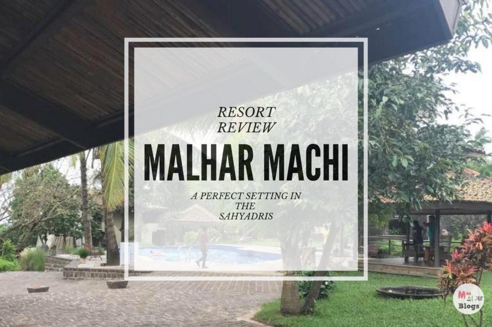 Malhar Machi: Perfect Setting In The Sahyadris