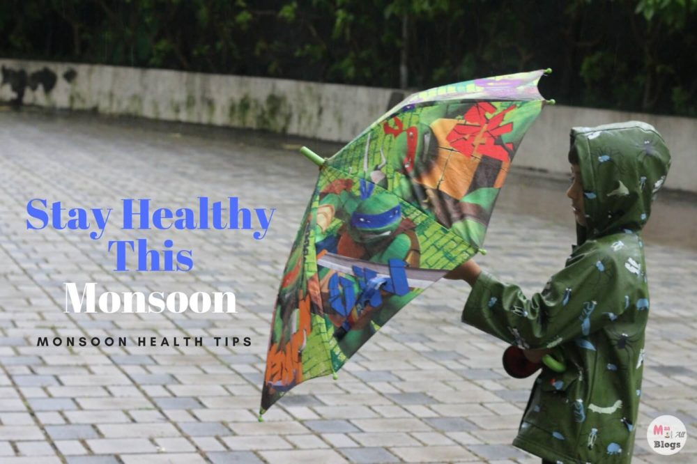 Stay Healthy This Monsoon: Monsoon Health Tips
