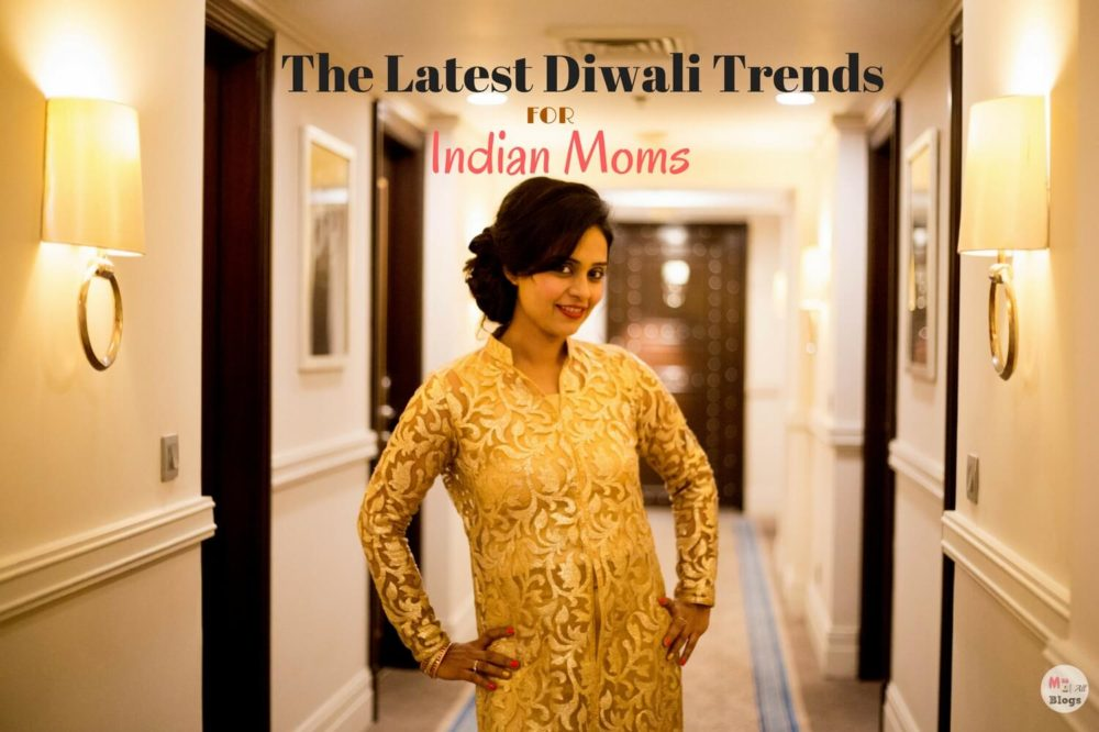 The Latest Diwali Trends for Indian Moms
