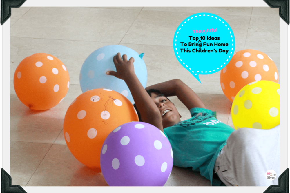 Top 10 Thoughtful Ideas To Bring Fun Home This Children's Day