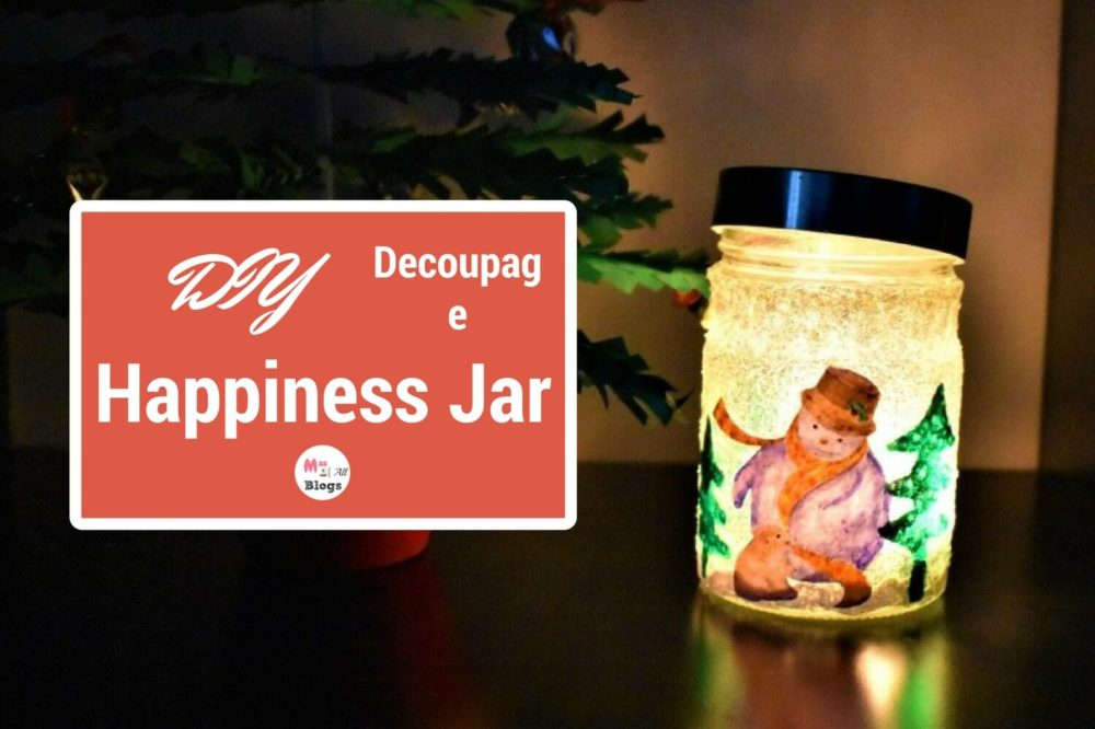 DIY Decoupage Happiness Jar: A Perfect Gift For Christmas