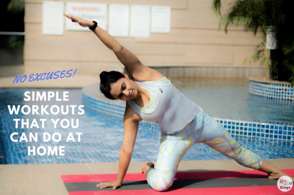 No Excuses: Simple Workouts That You Can Do At Home