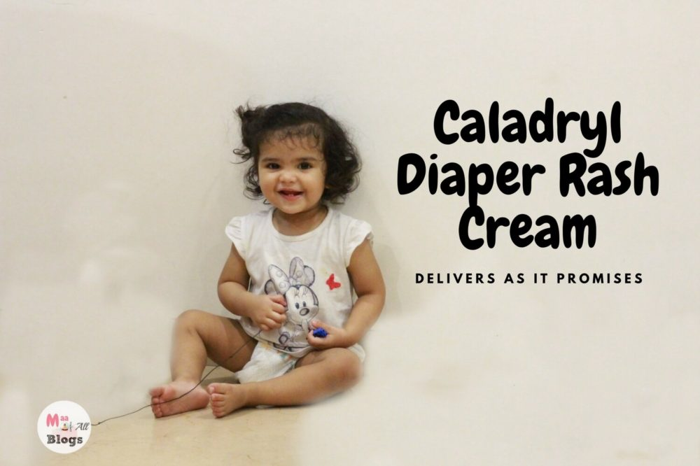 CALADRYL Diaper Rash Cream Review: Delivers As It Promises!