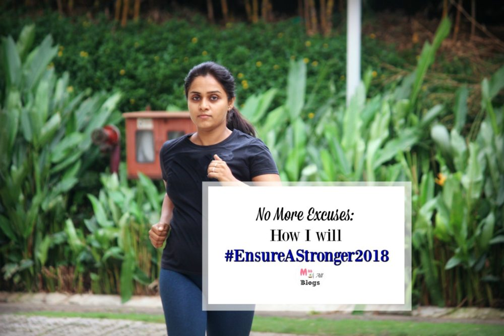 No More Excuses: How I will #EnsureAStronger2018