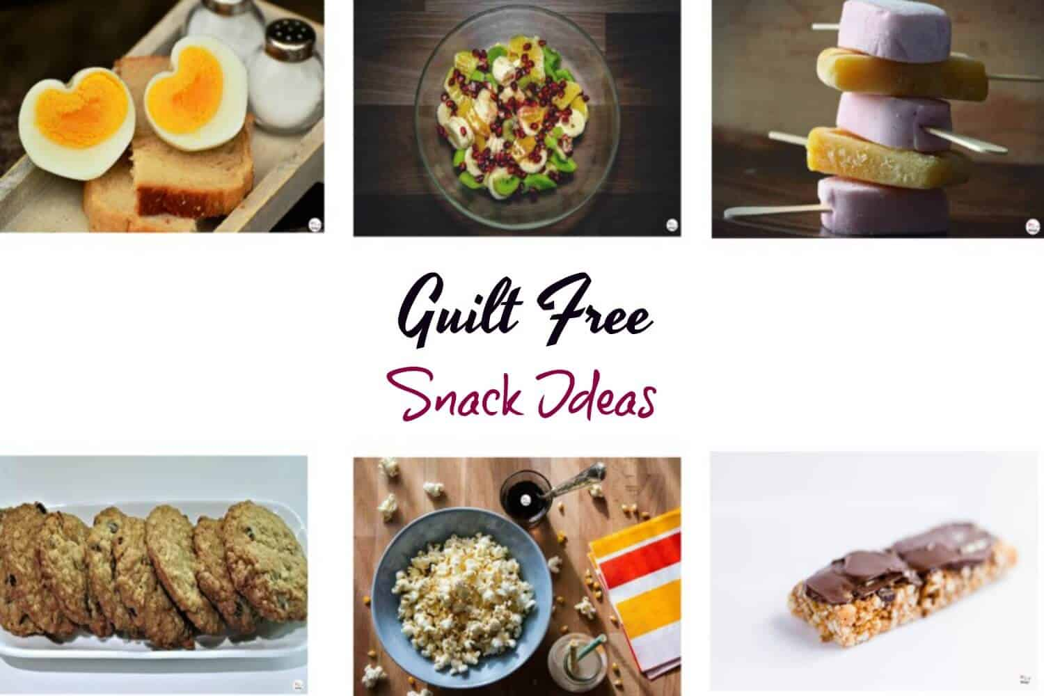 Guilt free healthy evening snacks