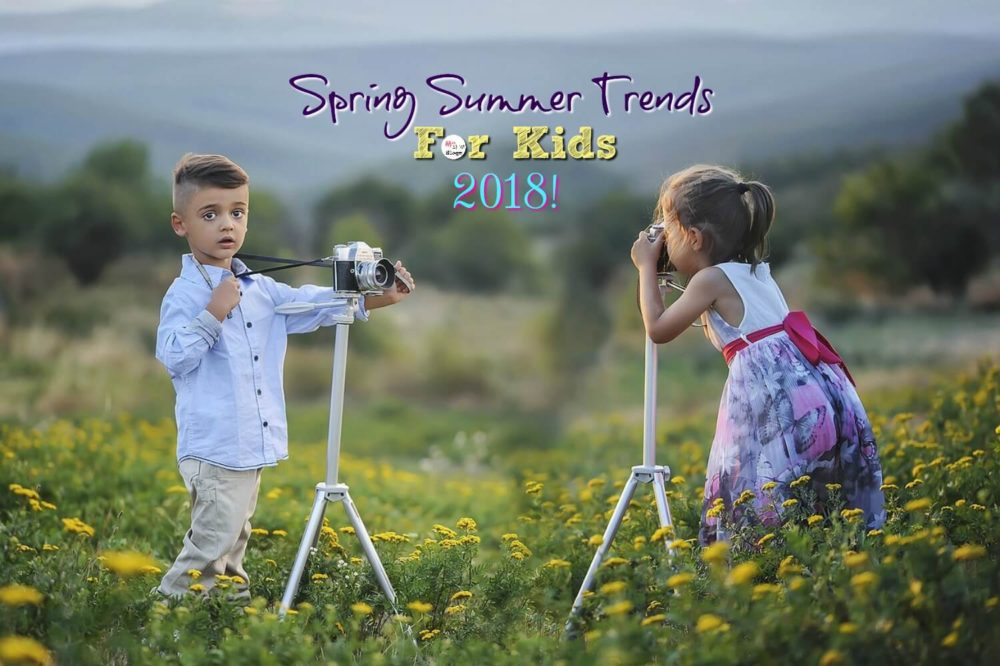 Spring Summer Trends 2018 For Kids: Dress Them Bright This Summer
