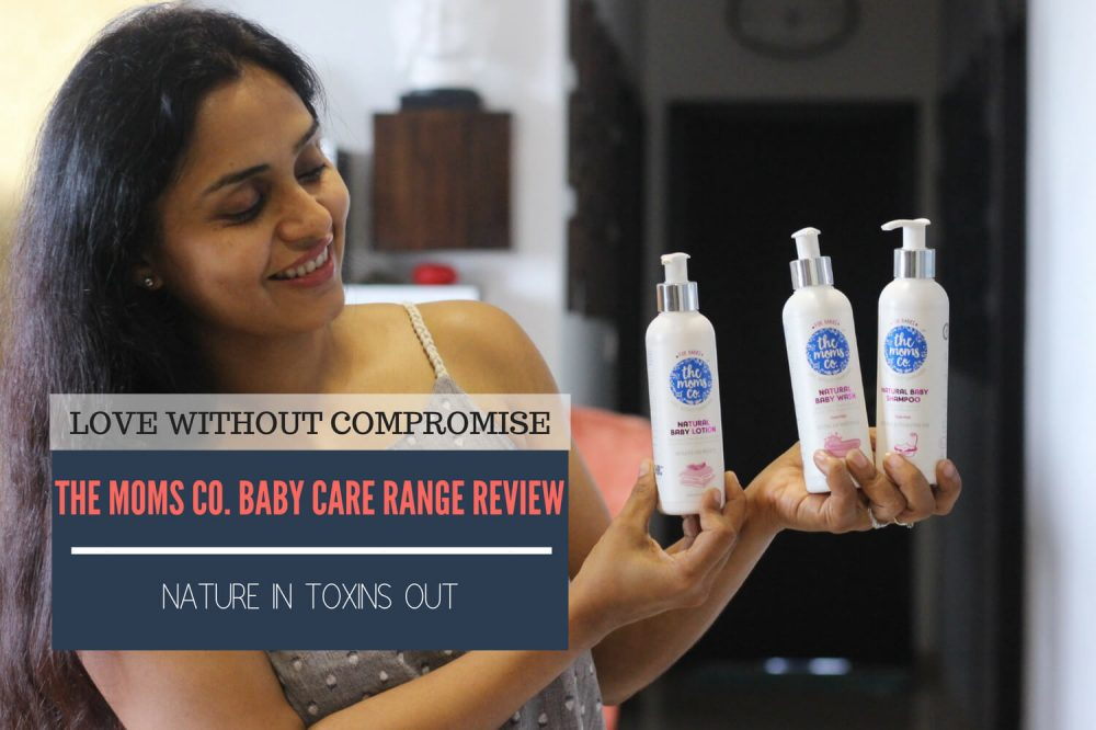 Love Without Compromise- The Moms Co. Baby Care Range Review