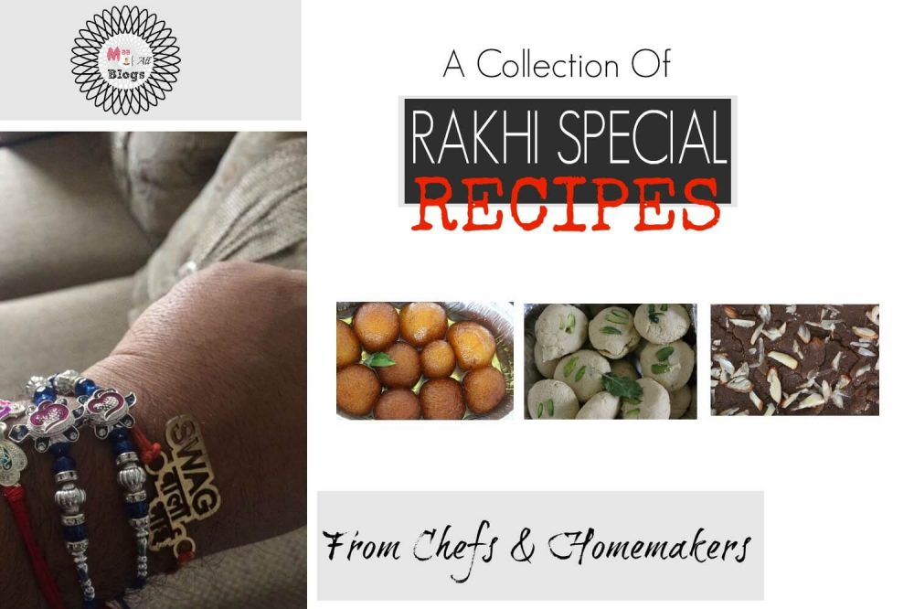 Rakhi Special Recipes From Professional Chefs And Homemakers