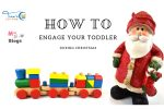 How To Creatively Engage Your Toddler During Christmas