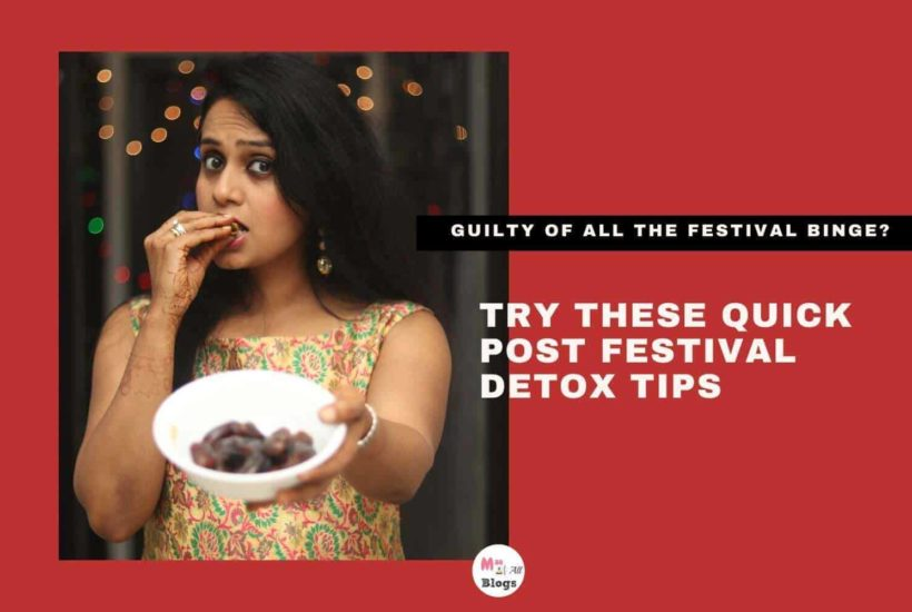 Try These Quick Post Festival Detox Tips