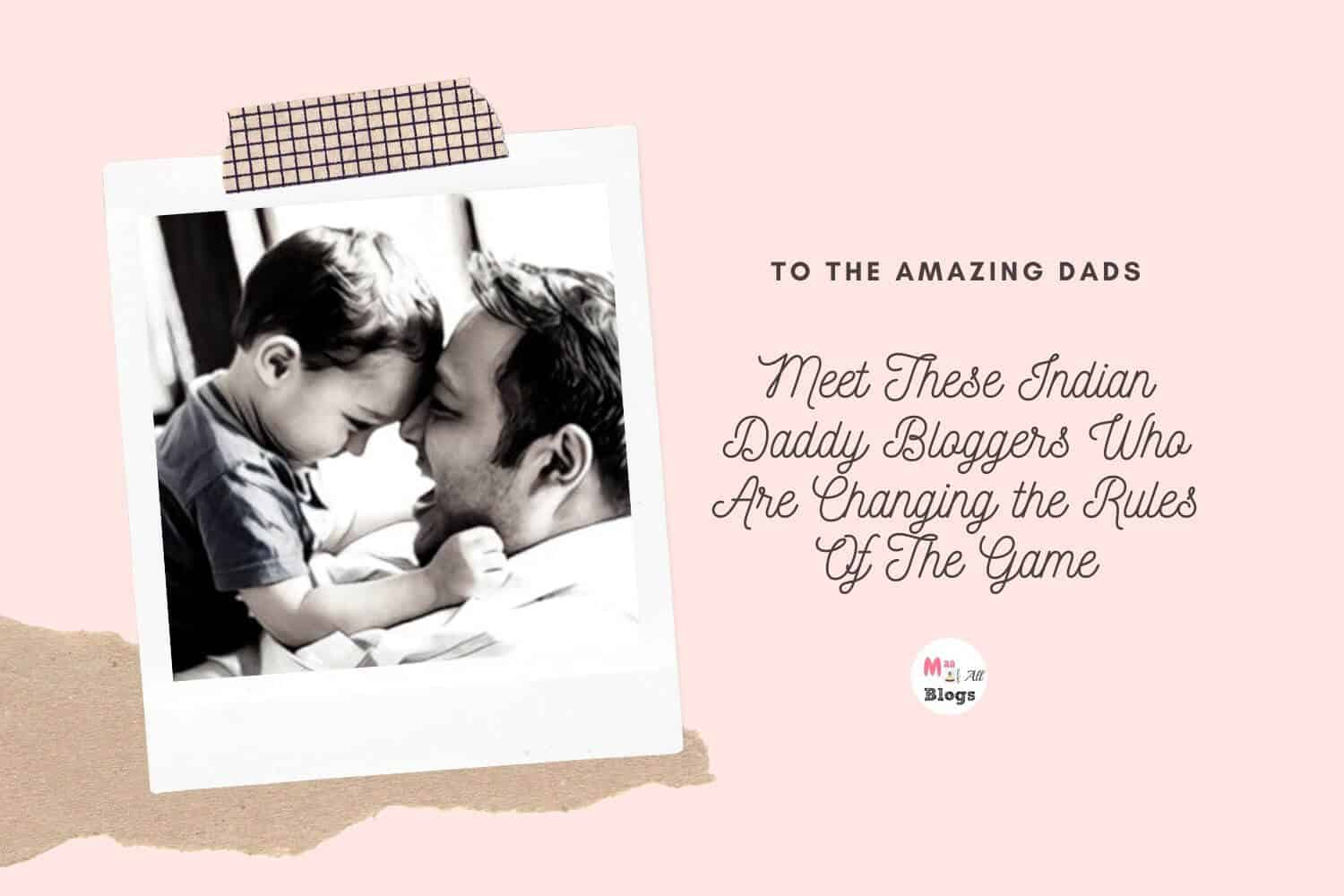 Indian Daddy Bloggers