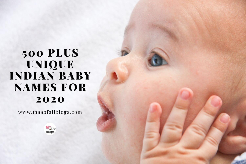 500 Plus Unique Indian Baby Names For 2020