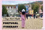 7 Days And 6 Nights Portugal Itinerary