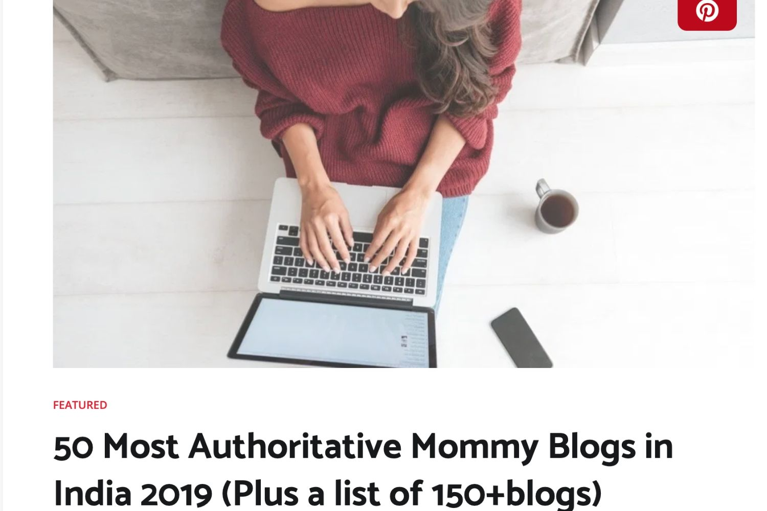 most authoritative mom blog in india top mommy blogger