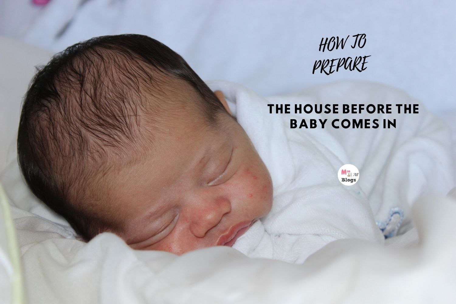 How to prepare the house before the baby comes in