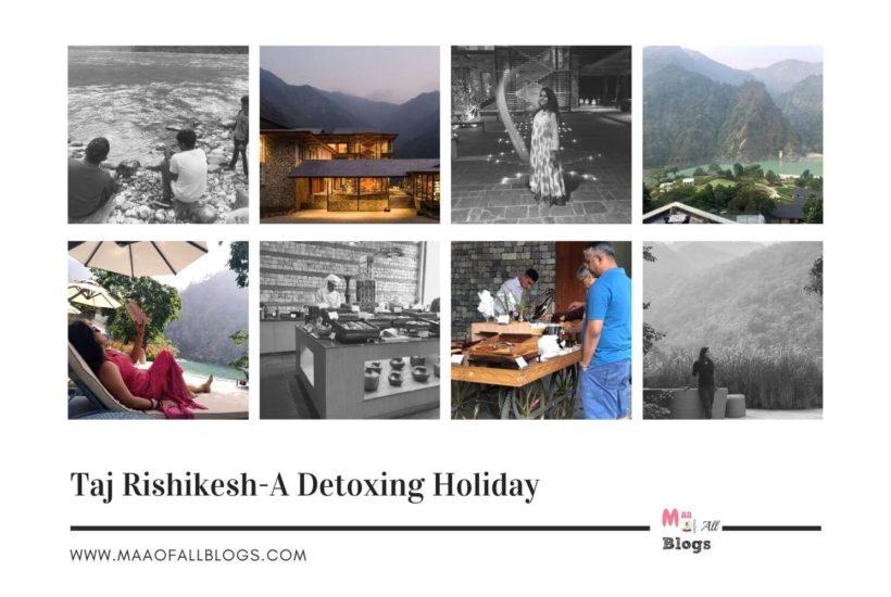 Taj Rishikesh - A Detoxing Holiday