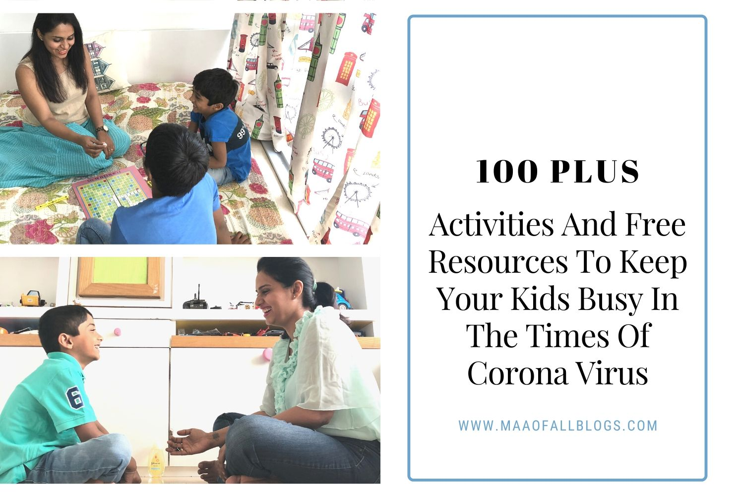 100 plus activities and Free Resources To Keep Your Kids busy In The Times Of Corona