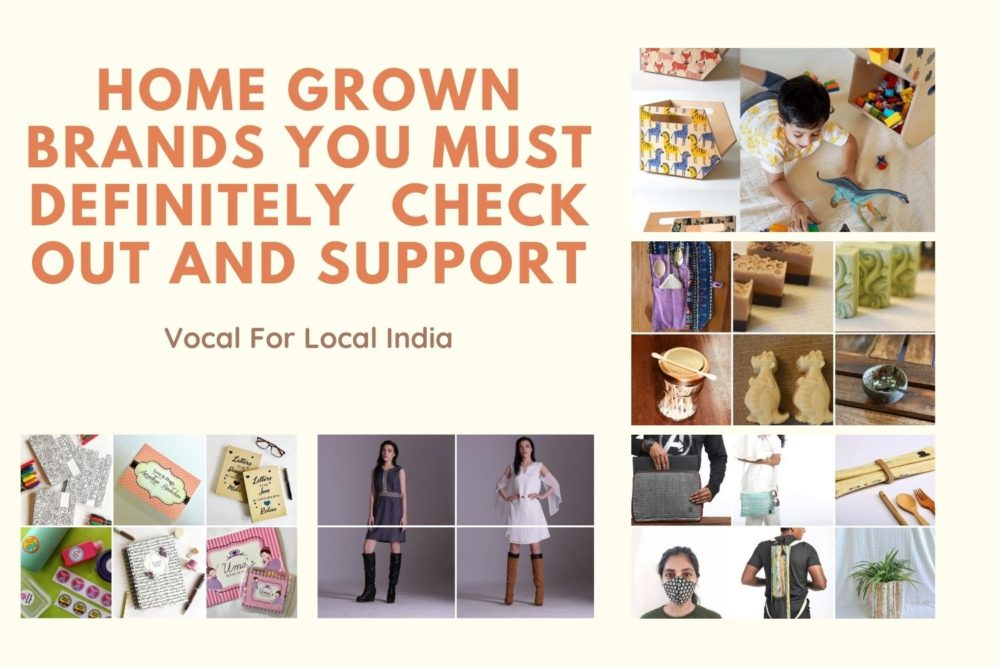 Home Grown Brands You Must Check Out And Support – Vocal For Local Campaign