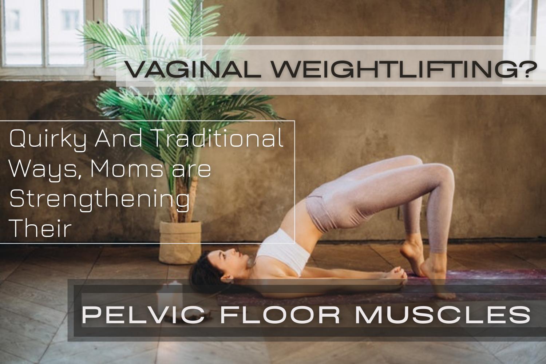 Moms Strengthening Their Pelvic Floor Muscles